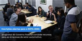 ESTÃO ABERTAS AS INSCRIÇÕES PARA O ROTA 2030!
